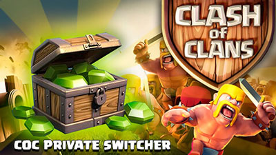 Clash of Clans CoC private server switcher скачать на андроид